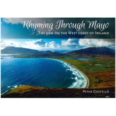 Mayo Rhyming Through Mayo by Peter Costello