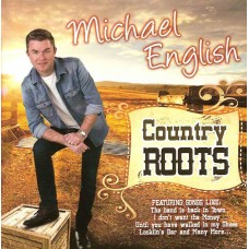Michael English Country Roots