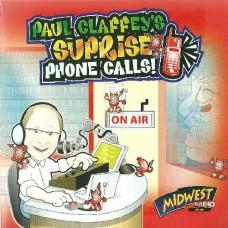 Paul Claffey's surprise phone calls